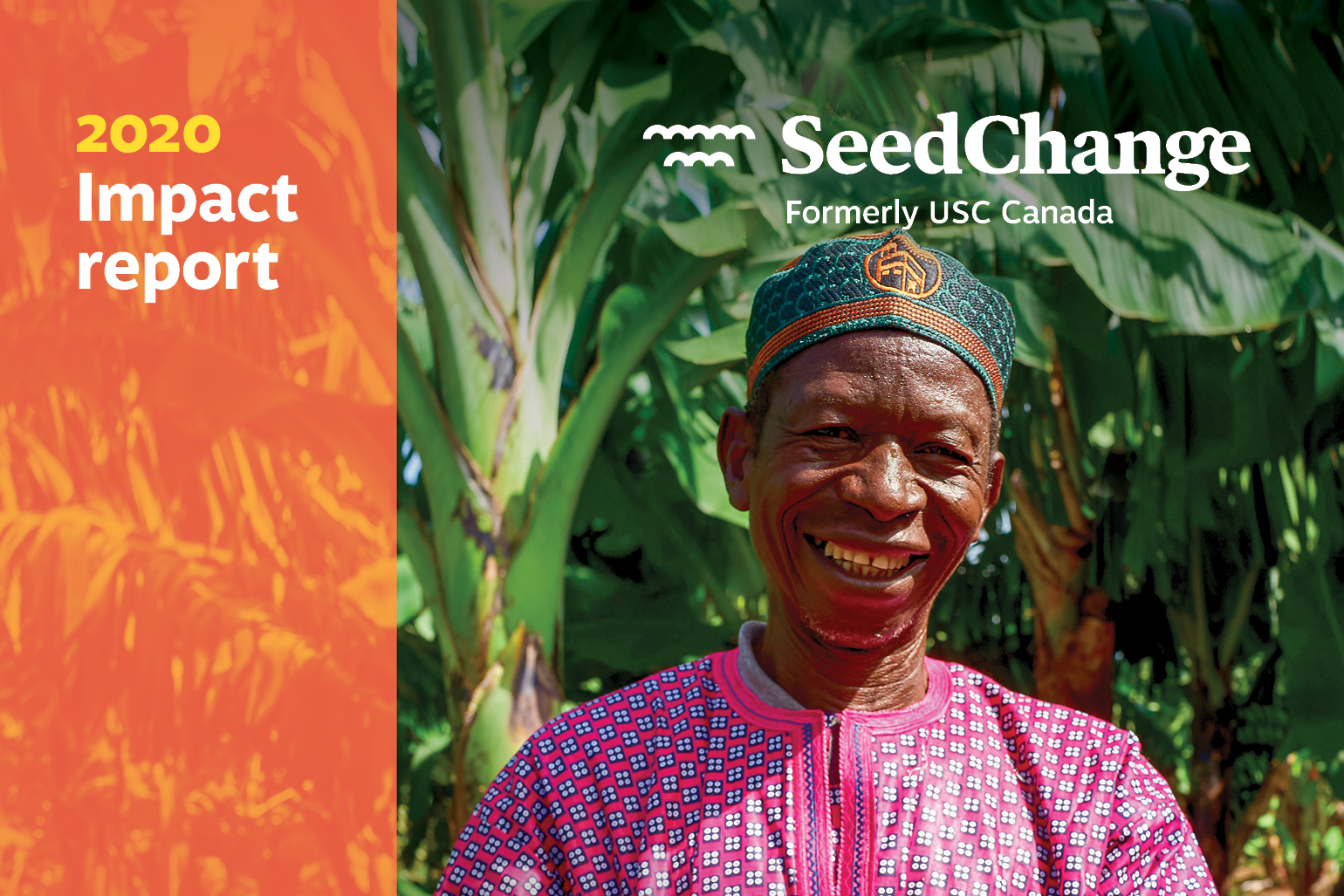 2020 annual impact report cover, featuring a man smiling widely toward the camera.